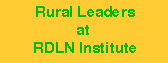 Rural Leaders at the RDLN Institute